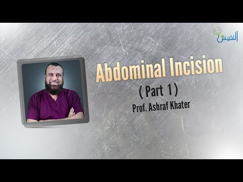 Abdominal incisions (1) - Surgery