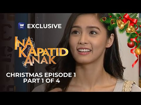 Ina, Kapatid, Anak Christmas Episode 1 | Part 1 of 4