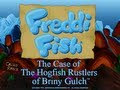 Freddi Fish 4: The Case Of The Hogfish Rustlers Of Brin