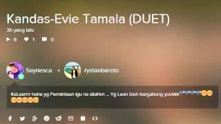 download lagu download musik download mp3 KANDAS-EVIE TAMALA (Duet Smule)