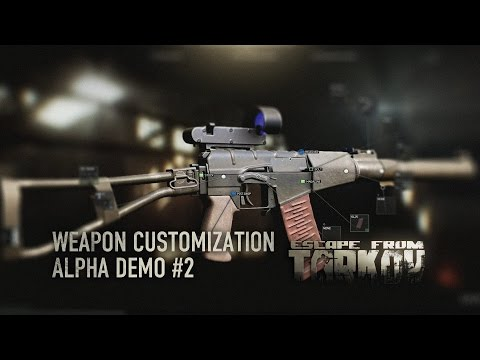 Escape from Tarkov — Alpha weapon customization 2