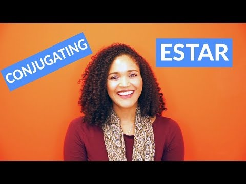 Estar Conjugation: Present, Past & Future Tense
