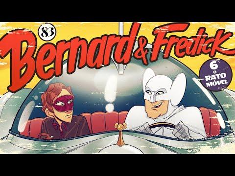 Bernard & Fredick 6 - O Rato Móvel - Sociedade da Virtude