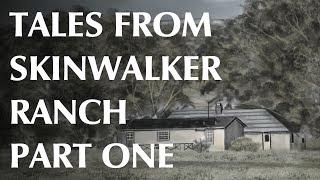 Video Tales From Skinwalker Ranch - Part One MP3, 3GP, MP4, WEBM, AVI, FLV Juni 2019