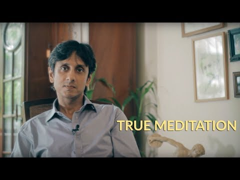 Ramesh Balsekar Teachings (featuring Gautam Sachdeva): True Meditation