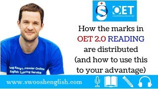Video HOW THE MARKS IN OET 2.0 READING ARE DISTRIBUTED (AND HOW TO USE THIS TO YOUR ADVANTAGE) MP3, 3GP, MP4, WEBM, AVI, FLV Maret 2019