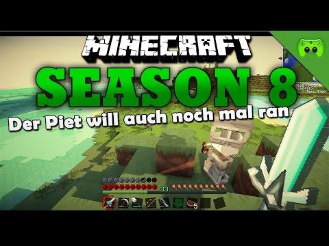 DER PIET WILL AUCH NOCH MAL RAN «» Minecraft Season 8 # 90 | HD
