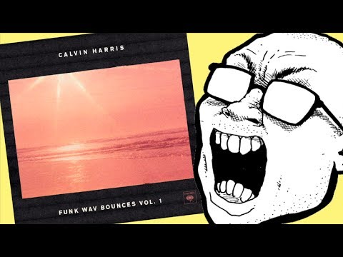 Calvin Harris - Funk Wav Bounces Vol. 1 ALBUM REVIEW