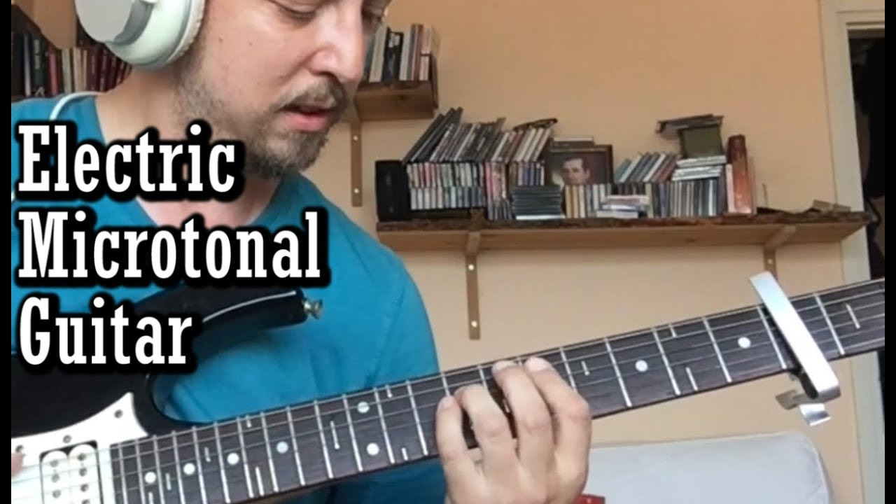 Hüseyni II – Electric Microtonal Guitar – Süleyman Hakan Görener