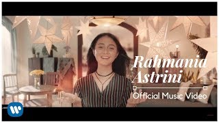 Rahmania Astrini - Menua Bersama (Official Music Video) 2018