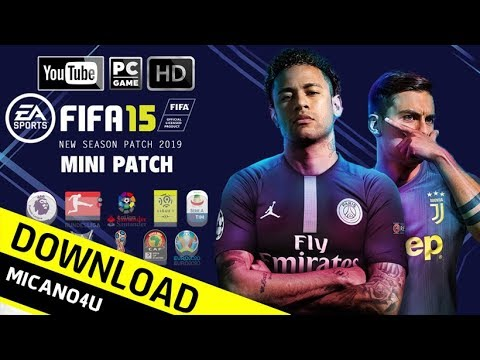 FIFA 15 New Season Patch 2019 Mini Patch - FIFA 19 Edition