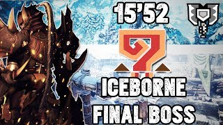 MHW: Iceborne - Spoiler   Solo [15'52] Charge Blade