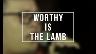 Worthy Is The Lamb (Cover by Bagja Firdaus Kalana) – Video Mini Rally PPW