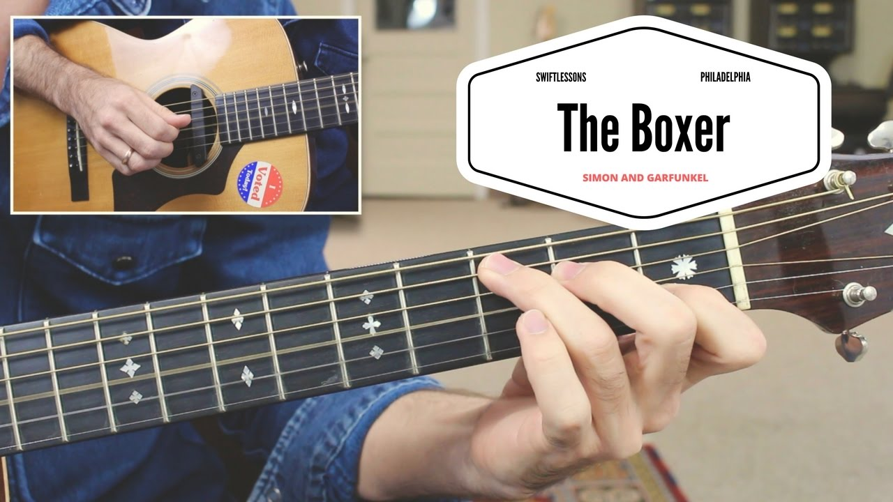 """How to Play """"The Boxer"""" – Simon and Garfunkel Complete Guitar Lesson"""