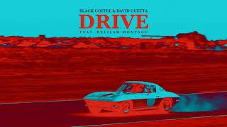 Download Lagu Black Coffee & David Guetta - Drive feat. Delilah Montagu [Ultra Music] Mp3