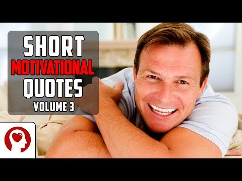 Short quotes - 20 Short Motivational Quotes Volume 3  - Best Inspirational Quotes