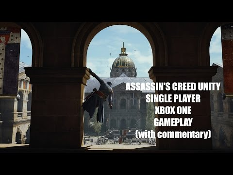 Assasins Creed: Unity Xbox One gameplay