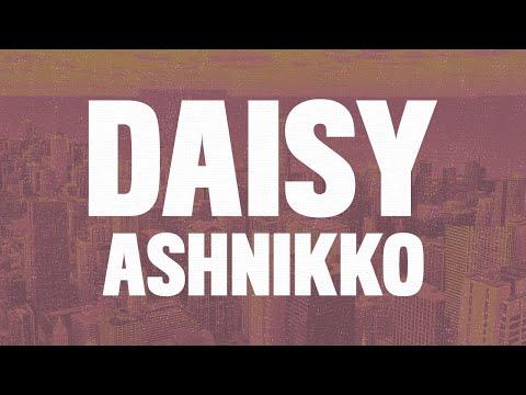 """Ashnikko - Daisy (Lyrics) """"I'm Crazy But You Like That"""""""