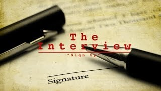 The Interview - Sign Up