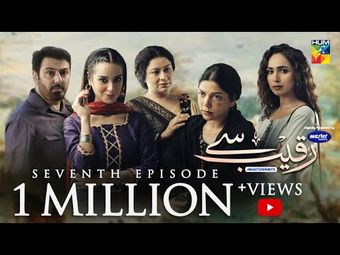 Raqeeb Se | Episode 7 | Digitally Presented By Master Paints | HUM TV | Drama | 3 March 2021