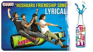 Hushaaru Friendship  Song Lyrics from Hushaaru - Sree Harsha Konuganti