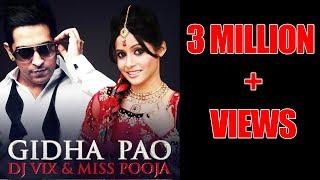 Video GIDHA PAO - OFFICIAL VIDEO - DJ VIX & MISS POOJA MP3, 3GP, MP4, WEBM, AVI, FLV Maret 2019