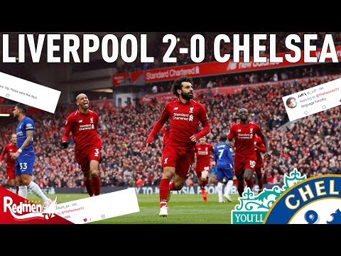 Liverpool V Chelsea 2-0 | #LFC Fan Twitter Reactions