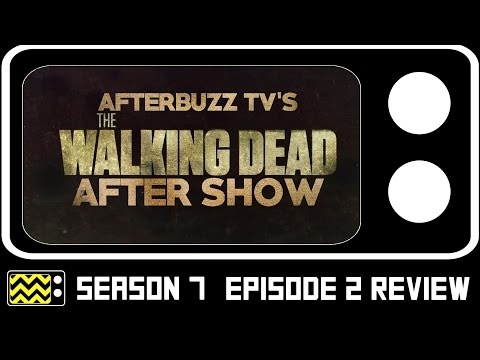 The Walking Dead Season 7 Episode 2 Review & After Show | AfterBuzz TV