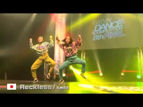 【GDC 8th】GATSBY DANCE COMPETITION 2015-2016:JAPAN FINAL/Reckless