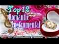 Top 12 - Romantic Instrumental : Hindi Love Songs | Audio Jukebox | Best Instrumental Music