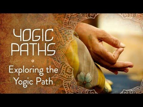 Exploring The Yogic Path