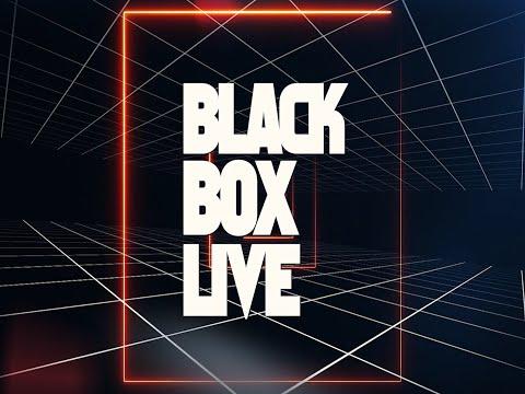 BLACK BOX LIVE ~ Episode #3
