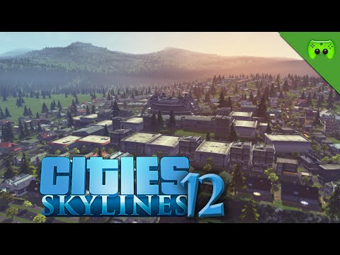 CITIES SKYLINES # 12 - Late Night «» Let's Play Cities Skylines | HD60