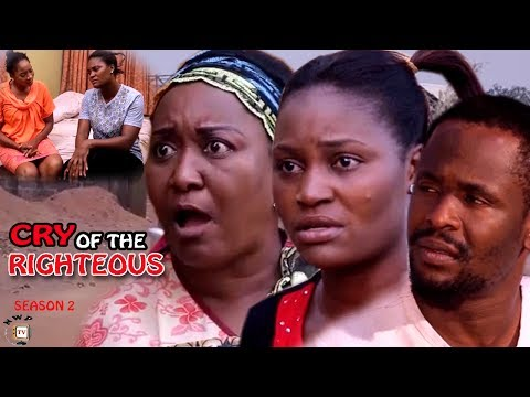 Cry Of The Righteous Season 2 - 2017 Latest Nigerian Nollywood Movie