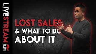 Why Sales Are Being Lost & What To Do About It!