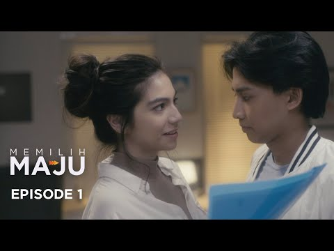 #MemilihMaju - Episode 1