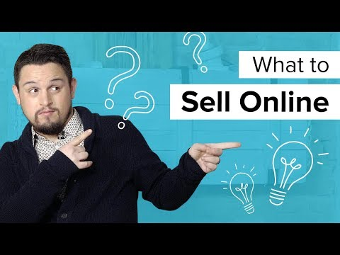 What to Sell Online: How to Choose Products (2018!)