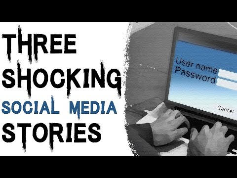 3 TRUE SHOCKING AND DISTURBING SOCIAL MEDIA STORIES