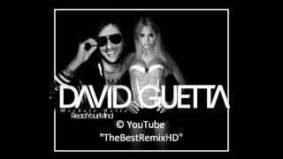 David Guetta feat. Michele Belle - Read Your Mind | BRAND NEW | HD [2010]