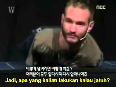 Video Motivasi ( Nick Vujivic ) – Text Indonesia
