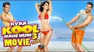 Nonton Kyaa Kool Hain Hum 3 - Movie - 2016│Tusshar Kapoor│Mandana Karimi│Aftab Shivdasani│Full Promotions Film Subtitle Indonesia Streaming Movie Download