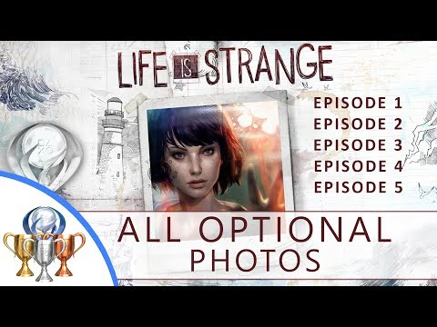 Life is Strange Episode 1-5 Optional Photos (All 50 Photos, Full Platinum)