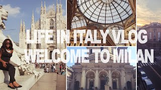 Milan Italy  City new picture : LIFE IN ITALY VLOG: Welcome to Milan