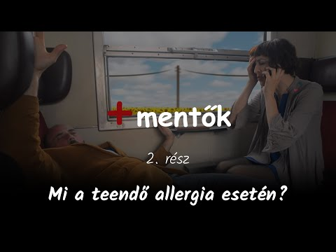 +mentők 2. rész - Mi a teendő allergiás roham esetén?