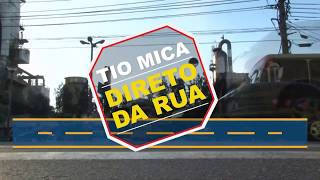 TIO MICA DIRETO DA RUA | NA VILA SANTA CECILIA EM VOLTA REDONDA
