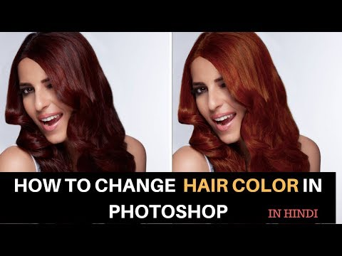 How to change hair color in photoshop  tips and tricks hindi tutorial