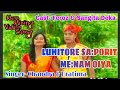 Latest Mising Superhit Video Song || LUHITORE SAPORIT MÉ:NAM OIYA || Feroz & Sangita || 50-50