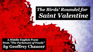 FIRST VALENTINE'S DAY POEM EVER WRITTEN: The Birds' Roundel for St Valentine by Geoffrey Chaucer