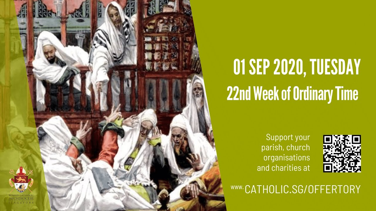 Catholic Mass Tuesday 1st September 2020 Today Online, 22nd Week of Ordinary Time 2020