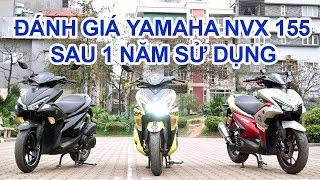 Đánh giá Yamaha NVX 155 sau 1 năm sử dụng